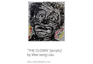 """Daniel Liau Wee Seng 廖伟成""""THE CLOWN"""""""